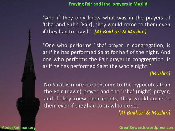 Praying Fajr and Isha prayers in Masjid