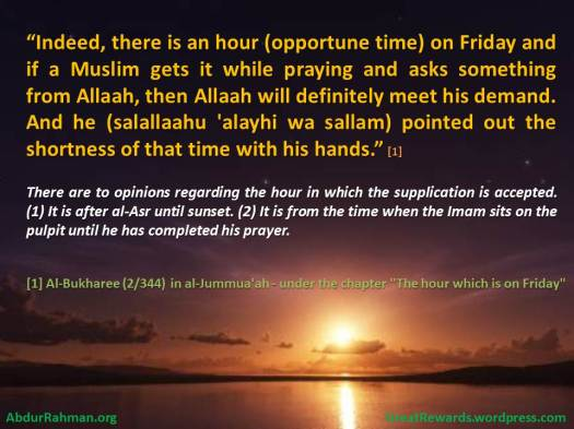The Hour on Friday which the Supplication From a Muslim is Accepted, by Imam Ibnul-Qayyim