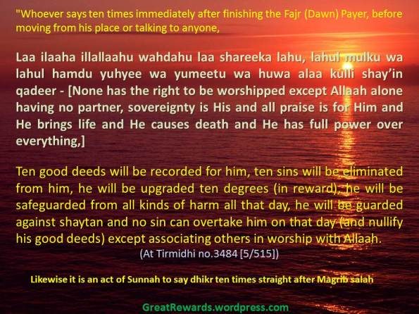 Whoever says ten times immediately after finishing the Fajr (Dawn) Payer