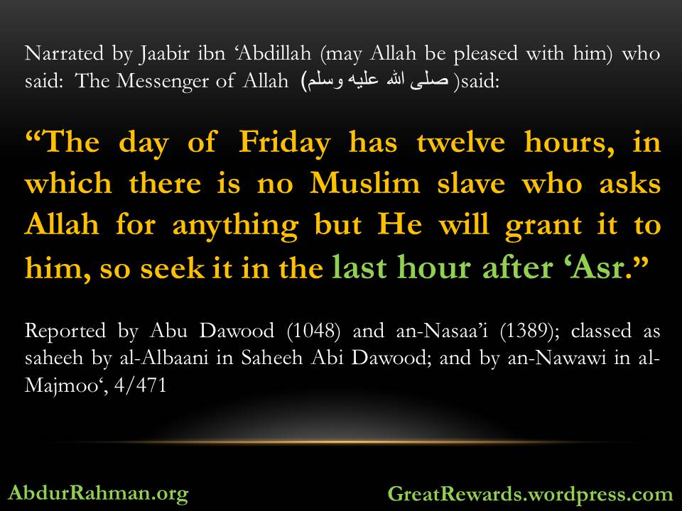 Day Of Jumuah Ask Allaah For Anything In The Last Hour After Asr