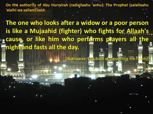 The one who looks after a widow or a poor person