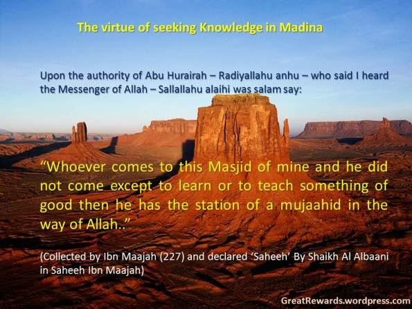 The virtue of seeking Knowledge in Madina