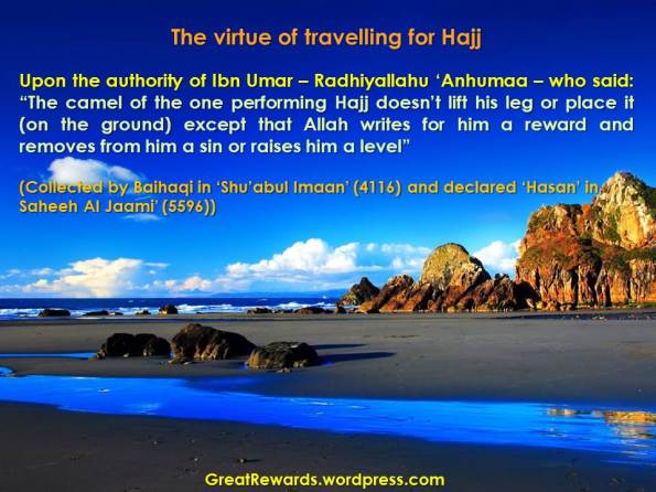 The virtue of travelling for Hajj