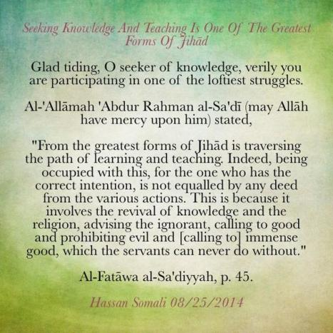 Seeking Knowledge And Teaching Is One Of The Greatest Forms Of Jihād