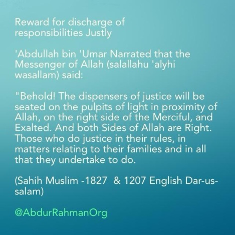 Reward for discharge of Responsibilities Justly